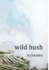 Cover of Wild Hush by Su Smallen